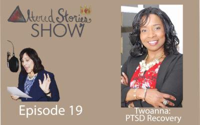Healing Conversations with Twoana: PTSD Recovery