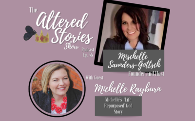 """Michelle's """"Life Repurposed"""" God story"""
